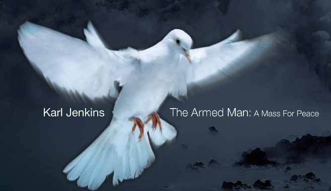 Karl Jenkins, The Armed Man: A Mass For Peace